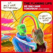 We Only Have Tomorrow (Demo Version)