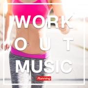 WORKOUT MUSIC -Running-