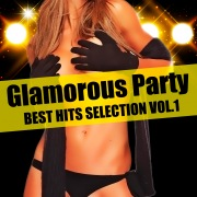 Glamorous Party Best Hits Selection Vol.1