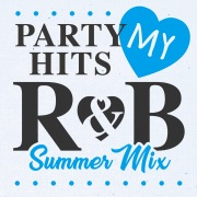 PARTY HITS MY R&B Summer Mix