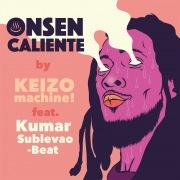 Onsen Caliente (feat. Kumar Sublevao Baet)