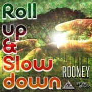 Roll Up & Slow Down
