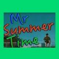 Mr Summer Time
