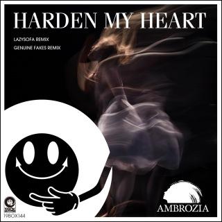 Harden My Heart