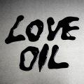LOVE OIL c/w あの子の心臓に