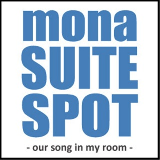 mona SUITE SPOT ~our song in my room~