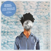 I Just Wanna Be Your Prisoner (feat. Hejira)