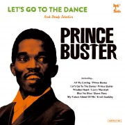 Let's Go To The Dance / Prince Buster Rocksteady Selection