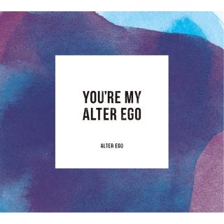 You're My Alter Ego (PCM 88.2kHz/24bit)