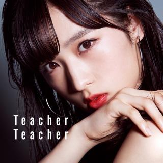 Teacher Teacher <劇場盤>