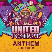 United (Official United Festival Anthem)