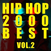 HIP HOP 2000 BEST Vol.2