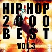 HIP HOP 2000 BEST Vol.3