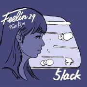 Feelin' 29 (feat. Kojoe)