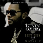 Don't Know Remix (feat. Yo Gotti & K Camp)