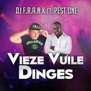 Vieze Vuile Dinges (feat. Pest One)