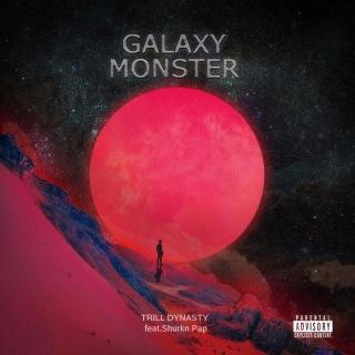 GALAXY MONSTER (feat. Shurkn Pap)