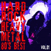 HARD ROCK HEAVY METAL -80's BEST- Vol.1