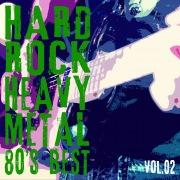 HARD ROCK HEAVY METAL -80's BEST- Vol.2