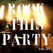 ROCK This Party Vol.1