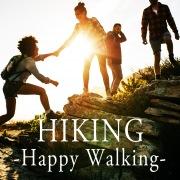 HIKING -Happy Walking-