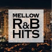 MELLOW R&B HITS -聴き飽きない美メロBGM-