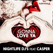 Gonna Love Ya (feat. Casper)