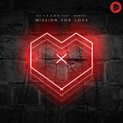 Mission For Love (feat. Danzel)