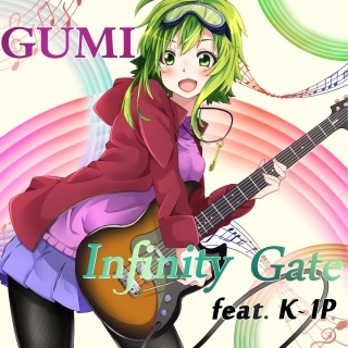 Infinity Gate feat.GUMI
