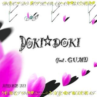 DOKI☆DOKI feat.GUMI