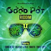 Good Pot Riddim