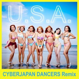 U.S.A. (CYBERJAPAN DANCERS Remix)