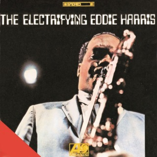 The Electrifying Eddie Harris