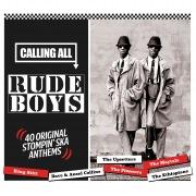 Calling All Rudeboys