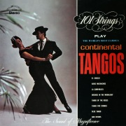 The World's Most Famous Continental Tangos (Remastered from the Original Master Tapes)