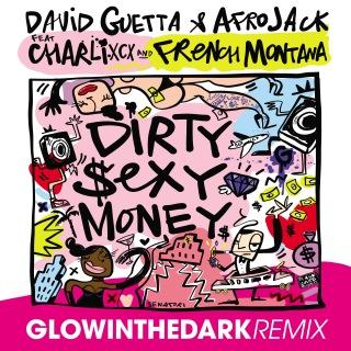 Dirty Sexy Money (feat. Charli XCX & French Montana) [GLOWINTHEDARK Remix]