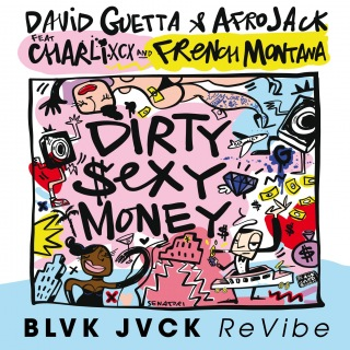 Dirty Sexy Money (feat. Charli XCX & French Montana) [BLVK JVCK ReVibe]