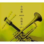 小山豊 meets 島裕介 〜和ジャズ〜 vol.2