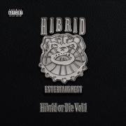 Hibrid or Die Vol.1