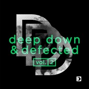Deep Down & Defected Volume 2
