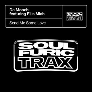 Send Me Some Love (feat. Ellis Miah)