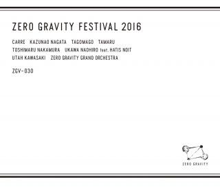 Zero Gravity Festival 2016 Disc 1