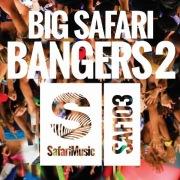 Big Safari Bangers 2