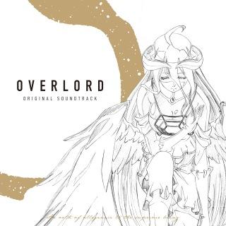 TVアニメ「オーバーロード」&「オーバーロードⅡ」サウンドトラック「OVERLORD ORIGINAL SOUNDTRACK」