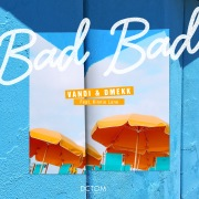 Bad Bad (feat. Kinnie Lane)