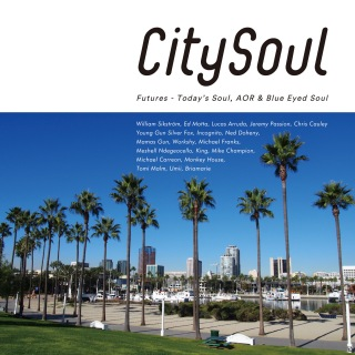 City Soul:Futures - Today's Soul, AOR & Blue Eyed Soul