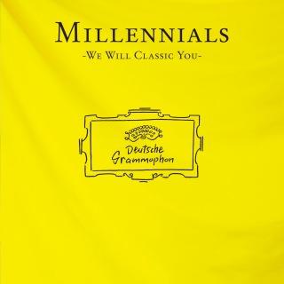 Millennials -We Will Classic You-