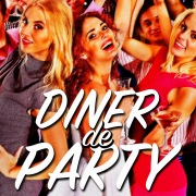 Dinner de PARTY -大人のディナーBGM- Vol.1
