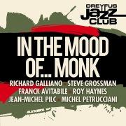 Dreyfus Jazz Club: In the Mood of... Monk