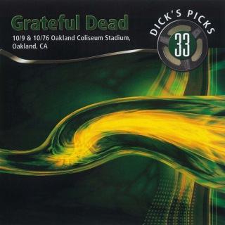 Dick's Picks Vol. 33: 10/9/76 & 10/10/76 (Oakland Coliseum Stadium, Oakland, CA)